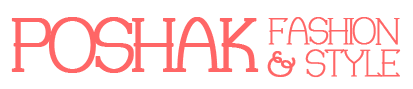 Poshak Fashion & Style
